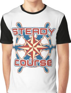 Steady course Graphic T-Shirt
