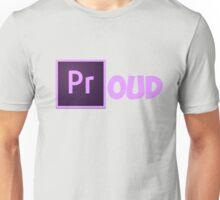 Proud Unisex T-Shirt