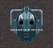 Cyberman head - Upgrade or be Deleted Unisex T-Shirt