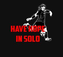 Have Hope in Solo  Unisex T-Shirt
