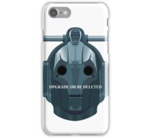 Doctor Who Cyberman - Upgrade or be Deleted iPhone Case/Skin