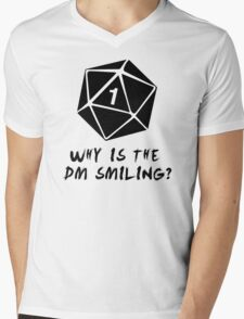 Why Is The DM Smiling? Dungeons & Dragons Mens V-Neck T-Shirt