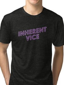 Inherent vice Tri-blend T-Shirt