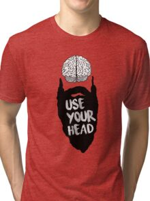 USE YOUR HEAD SHIRT Tri-blend T-Shirt