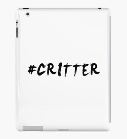 #Critter (Black)  iPad Case/Skin
