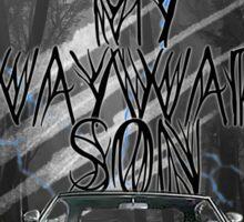 Carry On My Wayward Son ~ Supernatural Sticker