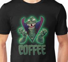 Ziltoid Needs COFFEE Unisex T-Shirt