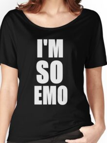 I'M SO EMO Design  Women's Relaxed Fit T-Shirt