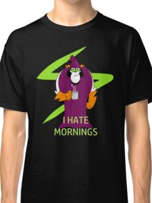 Lord Hater hates mornings Classic T-Shirt