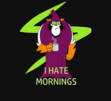 Lord Hater hates mornings Unisex T-Shirt