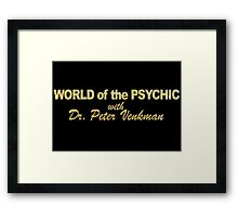 WORLD of the PSYCHIC Framed Print