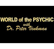 WORLD of the PSYCHIC Photographic Print