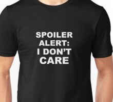 Spoiler Alert Unisex T-Shirt