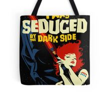 Seduced by the Dark Side Tote Bag