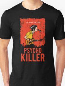 TALKING HEADS : PSYCHO KILLER Unisex T-Shirt