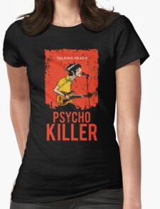 TALKING HEADS : PSYCHO KILLER Womens Fitted T-Shirt