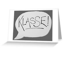 KLASSE Greeting Card