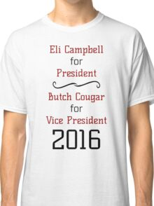 Vote For Eli & Butch - Unofficial Advertising Classic T-Shirt