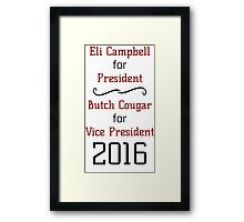 Vote For Eli & Butch - Unofficial Advertising Framed Print