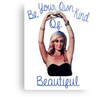 New BE YOUR OWN KIND OF BEAUTIFUL Metal Print