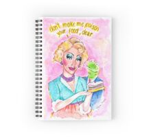 Don't Make Me Poison Your Food, Dear Spiral Notebook