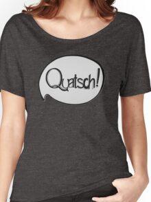 QUATSCH! Women's Relaxed Fit T-Shirt