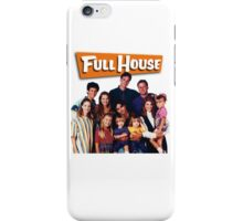 Full House iPhone Case/Skin