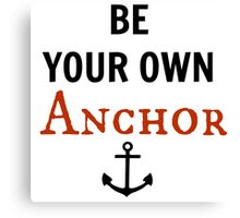 teen wolf - be your own anchor Canvas Print