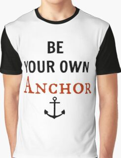 teen wolf - be your own anchor Graphic T-Shirt