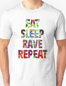 Eat Sleep Rave Repeat Unisex T-Shirt