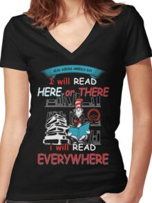 Read Across America - I will Read Every where Women's Fitted V-Neck T-Shirt