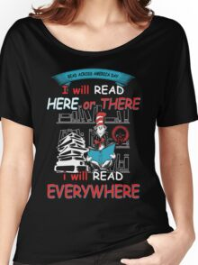 Read Across America - I will Read Every where Women's Relaxed Fit T-Shirt