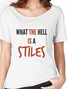 teen wolf - what the hell is a stiles? Women's Relaxed Fit T-Shirt