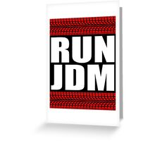 RUN JDM tread Greeting Card