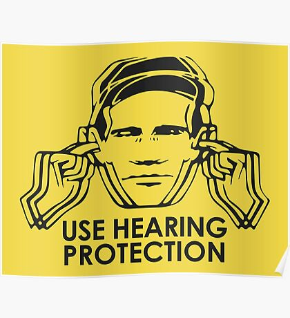Use Hearing Protection (Factory)  Poster