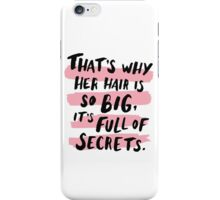 It's Full Of Secrets iPhone Case/Skin