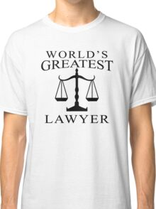 World's Greatest Lawyer Classic T-Shirt