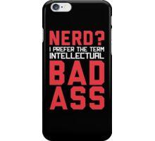 Nerd? iPhone Case/Skin