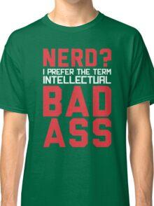 Nerd? Classic T-Shirt