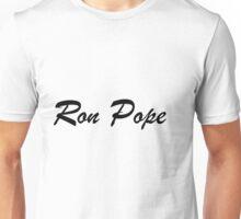 Ron Pope Unisex T-Shirt