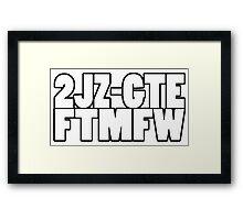 2JZGTE FTMFW Framed Print