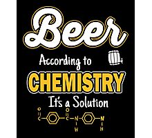 Beer: According to chemistry it's a solution Photographic Print