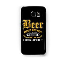 Beer doesn't have many vitamins - that's why I drink lot's of it Samsung Galaxy Case/Skin
