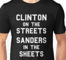 Clinton On The Streets Sanders In The Sheets Unisex T-Shirt