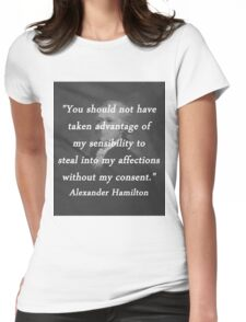 Hamilton - Taken Advantage Womens Fitted T-Shirt