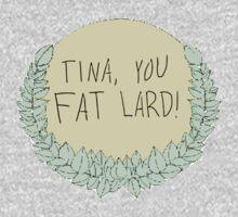Tina, you fat lard! One Piece - Long Sleeve