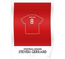 Steven Gerrard - Football Legend Poster