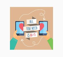 all you need is wi fi Classic T-Shirt