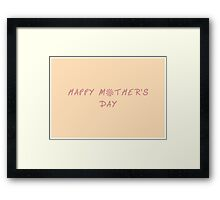 Happy Mother's Day Flower Framed Print