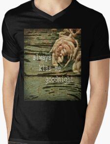 Always Kiss Me Goodnight Mens V-Neck T-Shirt